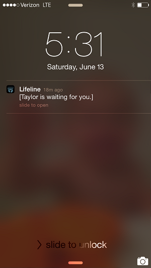 Lifeline, Taylor is always waiting